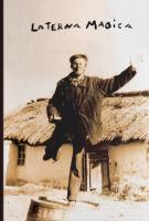 Олег Лишега, Богдан Смоляк, Дарія Ткач Laterna Magika 978-617-7411-06-1