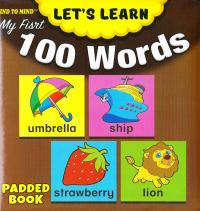 Medium Padded Books My First 100 Words 9789674472078