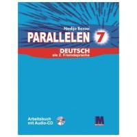 Басай Надія Робочий зошит «Parallelen 7 Arbeitsbuch mit Audio-CD» 978-617-7074-95-2