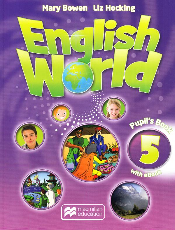 Bowen M., Hocking L. English World 5 Pupils Book + eBook