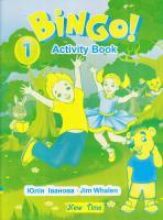 Іванова Ю. А. Bingo! Activity book. Level 1. Бінго! Робочий зошит. Рівень 1 978-966-2654-12-7
