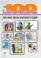 Ярошенко Микола Іванович 100 британських та американських жартів: Читаємо, дискутуємо і переказуємо англ. мовою(100 Britis and American jokes:Let's read,discuss and retell in English) 966-692-533-8