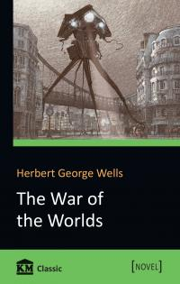 Wells H. G. The War of the Worlds 978-966-948-080-4