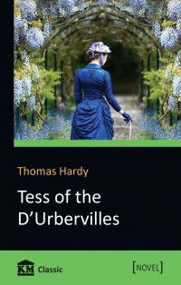 Hardy Thomas Tess of the d'Urbervilles. A Pure Woman Faithfully Presented 978-966-948-199-3
