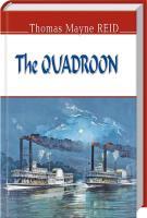 Томас Майн Рід The Quadroon 978-617-07-0427-6
