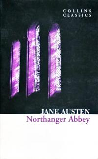 Джейн Остен Northanger Abbey 978-0-00-736860-0