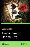 Уайльд Оскар = Oscar Wilde The Picture of Dorian Gray = Портрет Доріана Грея 978-966-923-143-7