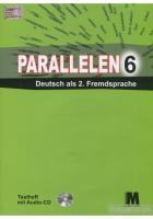 Басай Надія Посібник «Parallelen 6 Testheft + Audio CD-MP3» 978-617-7198-54-2