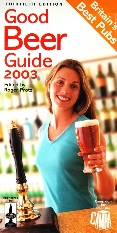 The Good Beer Guide 2003 . [used]
