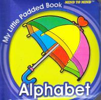 My Little Padded Books Alphabet