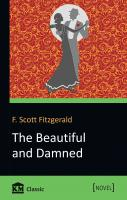 Francis Scott Fitzgerald The Beautiful and Damned 978-617-7535-60-6