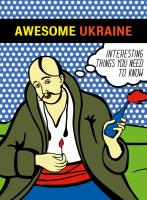 Ірина Цілик,                                                                                                                                                         														Артем Чех,                                                                   Awesome Ukraine. Interesting Things You Need To Know 978-966-500-829-3