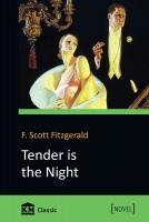 Фицджеральд Фрэнсис Скотт Tender is the Night 9786177409501