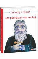 Гузар Любомир, Husar Lubomyr Des péchés et des vertu 978-966-03-8700-3