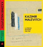 Філевська Тетяна Kazimir Malvitch. La Priode Kivienne 1928-1930 978-617-7482-18-4