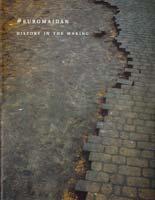 Кадигроб Володимир #EUROMAIDAN – History In The Making 978-966-500-355-7