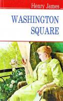 Джеймс Генрі = James Henry Площа Вашингтона = Washington Square 978-617-07-0290-6