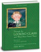 Керрол Льюїс Through the looking-glass and what Alice found there. Алиса в зазеркалье