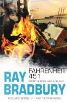 Bradbury Ray = Брэдбери Рей Fahrenheit 451 = 451 градус по Фаренгейту 978-5-9925-0475-0