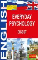 Письменна Ольга Олександрівна Everyday Psychology. Digest 978-966-10-1370-3