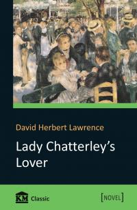 Лоуренс Девід = D. Н. Lawrence Lady Chatterley's Lover 978-966-923-136-9