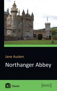 Jane Austen Northanger Abbey 978-617-7535-92-7