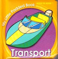 My Little Padded Books. Transport 9789673316854