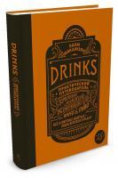 Макдауэлл Адам Drinks. Практический путеводитель. Крепкий алкоголь. Коктейли. Вино & пиво 978-5-389-11850-8