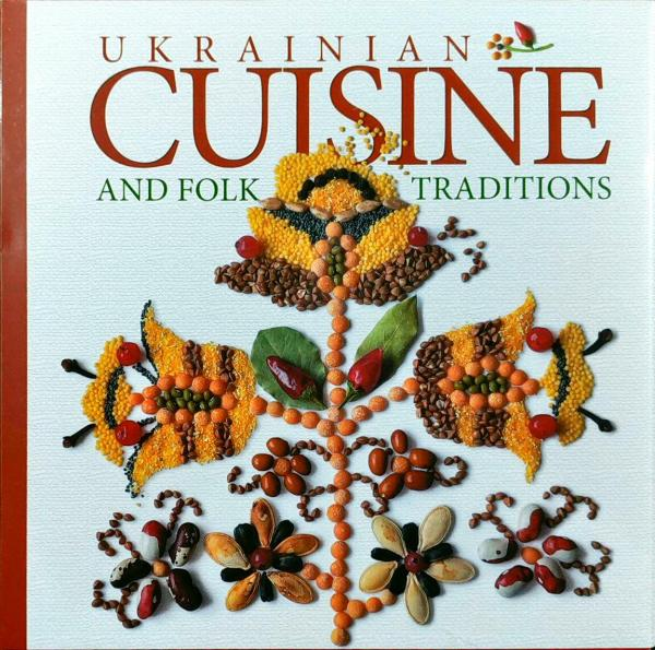 Artiukh Lydia Ukrainian traditional СUISINE and folk customs