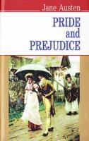 Остін Джейн = Jane Austen Гордість та упередження / Pride and Prejudice 978-617-07-0254-8