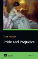 Остін Джейн = Jane Austen Гордість та упередження / Pride and Prejudice 978-617-7489-26-8
