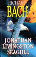 Bach Richard = Бах Ричард Jonathan Livingston Seagull [= Чайка по имени Джонатан Ливингстон / Р. Бах] 978-5-8112-4968-8