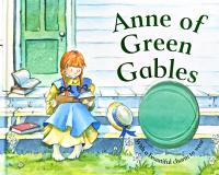 L. M. Montgomery Anne of Green Gables. [used]