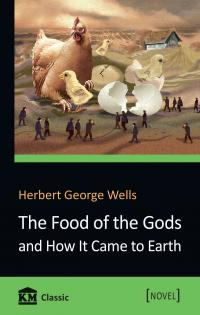 Герберт Веллс The Food of the Gods and How It Came to Earth 978-966-948-168-9