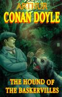 Артур Конан Дойль = Doyle Arthur Conan The Hound of the Baskervilles 978-5-8112-6179-6