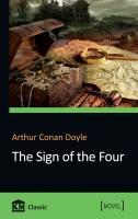 Doyle Arthur Conan =  Дойл Артур Конан Знак чотирьох = The Sign of The Four 978-617-7489-60-2