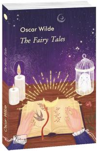 Wilde Oscar The Fairy Tales 978-966-03-9407-0