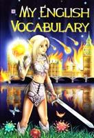 Вознюк Я. My English Vocabulary. Мій словник з англійської мови 978-966-07-1725-1