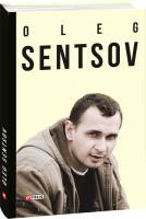 Мимрук Олександр, Mymruk Oleksandr Oleg Sentsov 978-966-03-8393-7