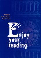 Наталія Микитенко, Галина Ісаєва, Оксана Тимошик Enjoy Your Reading. An Intermediate Grammar-Oriented Reader 966-603-216-3