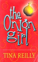 Tina Reilly Onion Girl, The. [USED]