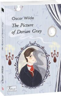 Wilde Oscar The Picture of Dorian Gray 978-966-03-9371-4