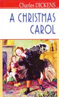 Дікенс Чарльз = Dickens Charles A Christmas Carol In Prose, Being a Ghost Story of Christmas 978-617-07-0349-1
