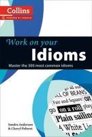 Сандра Андерсон,                                                                                                                                                         Шеріл Пелтерет Посібник «Work on Your Idioms» 9780007464678