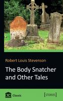 Robert Louis Stevenson The Body Snatcher and Other Tales 978-617-7498-33-8