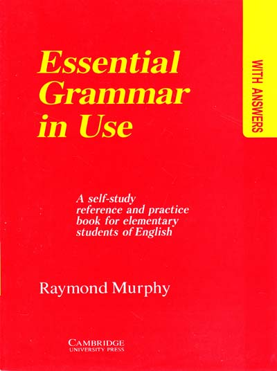 Murphy Raymond Мерфи Essential grammar in use: a self-study reference and practice book for elementary students of English: with answers