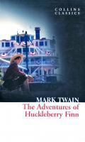 Марк Твен The Adventures of Huckleberry Finn