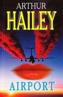 Hailey Аrthur = Хейли Артур Airport = Аэропорт 978-5-8112-4547-5