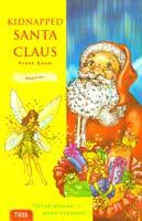 Френк Баум Kidnapped Santa Claus = Викрадений Санта Клаус і За мотивами твору Френка Баума 966-7699-91-9