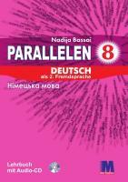 Басай Надія Підручник «Parallelen 8 Lehrbuch mit CD» 978-617-7198-92-4
